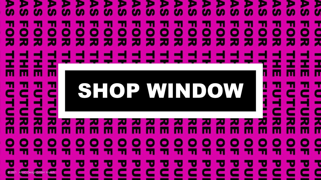Shop Window Konzept